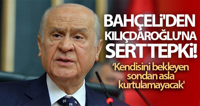 MHP Genel Başkanı Bahçeli'den Kılıçdaroğlu'na sert tepki! 'Kendisini bekleyen sondan asla kurtulamayacak'