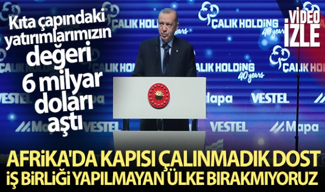 Cumhurbaşkanı Erdoğan, Türkiye - Afrika Ekonomi ve İş Forumu'na katıldı