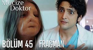 Mucize Doktor 45. Bölüm Fragmanı